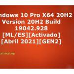 Windows 10 X64 20H2 Pro OEM Build 19042.928 [ML/ES][Activado][Abril 2021][Gen2]
