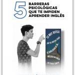 5 Barreras Psicologicas Que Te Impiden Aprender Ingles